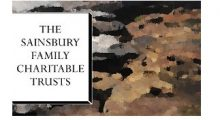 Sainsbury Charitable Trusts